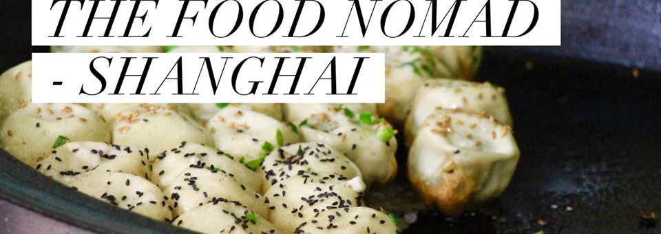 The Food Nomad – Razzle Dazzle Shanghai